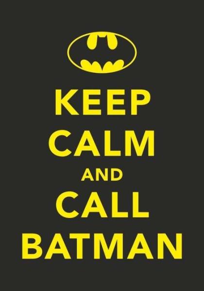 http://2.bp.blogspot.com/_2kjisMm3M9Y/TGA7qW4qULI/AAAAAAAANJo/6EC6veVYNBk/s1600/keep-calm-batman.jpg