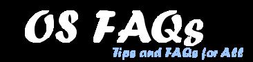 OS FAQs