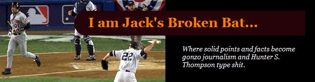 I Am Jack's Broken Bat...