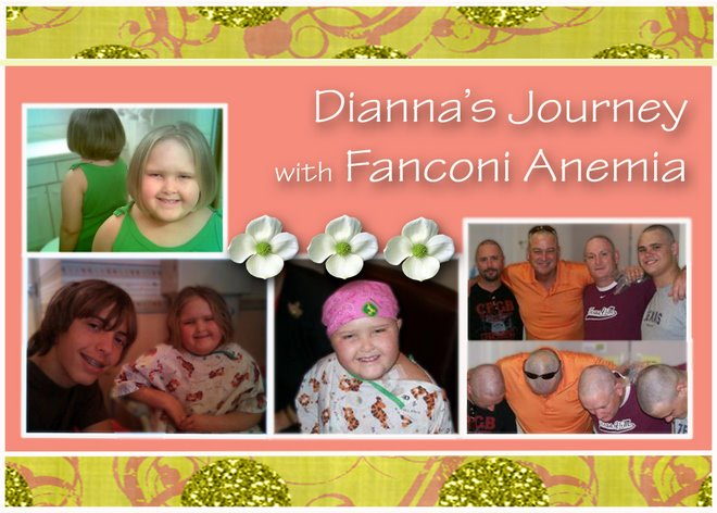 Dianna's Journey w/ Fanconi Anemia