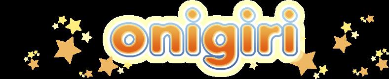 Onigiri ブログ!!!