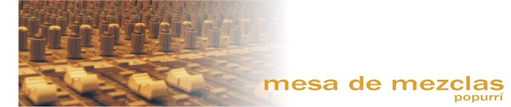 Mesa de Mezclas