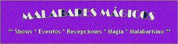 Malabares Mágicos Shows - Argentina & México