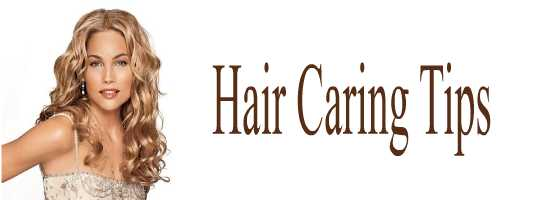 Hair Caring Tips
