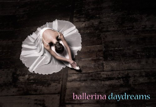 ballerina daydreams