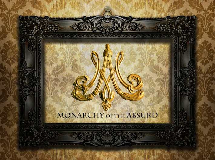 Monarchy of the Absurd