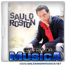 Saulo+Roston Saulo Roston (2010) | músicas