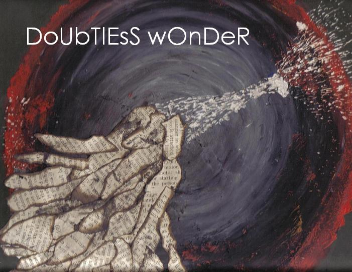 dOuBtLeSs WoNdEr