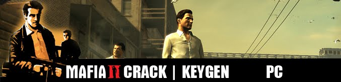 Mafia II PC Keygen And Crack