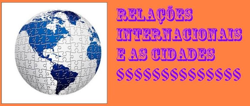 Relações Internacionais e as Cidades
