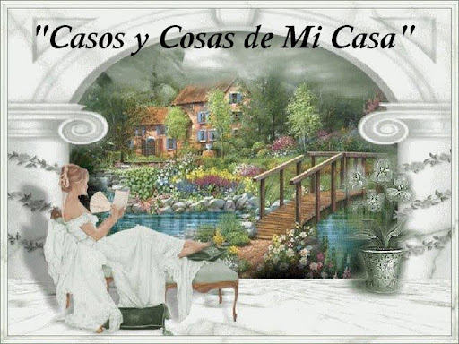 """Casos y Cosas de Mi Casa"""
