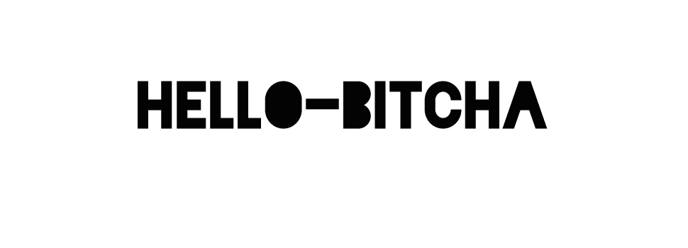 hello-bitcha