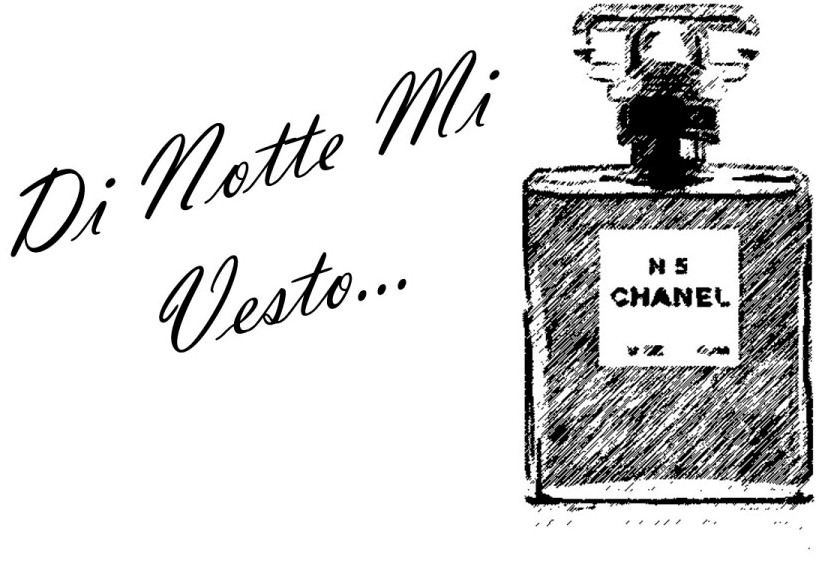 Di Notte Mi Vesto CHANEL N5