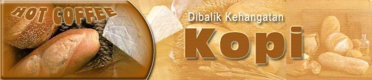 Kopi Robusta | Kopi Indonesia | Kopi Arabica