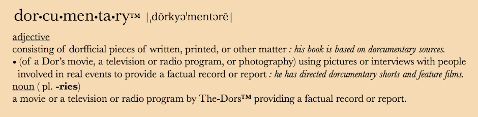 A Dor-cumentary