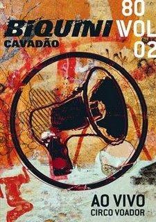 Biquini Cavadão   80 Vol. 2   Ao Vivo No Circo Voador [ÁUDIO DVD]