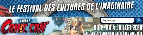 Comic Con' France 2010, le festival des cultures de l'imaginaire