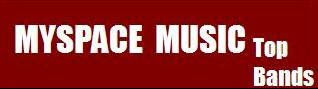 MYSPACE MUSIC-Top Bands