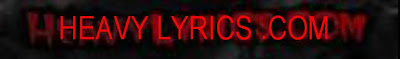 Heavy Lyrics-Metal Lyrics