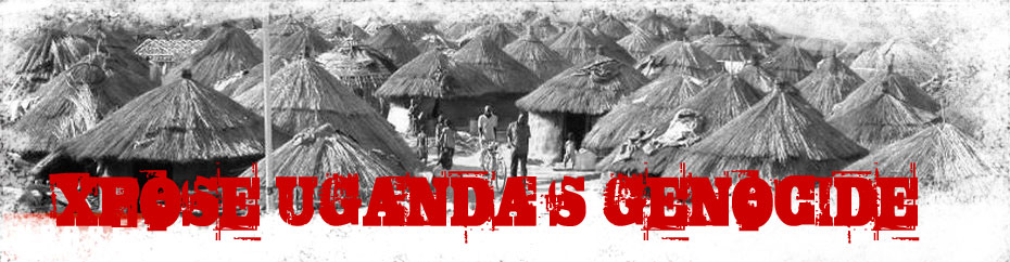 EXPOSE UGANDA&#39;S GENOCIDE