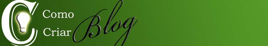 # COMO CRIAR BLOG #  | Dicas grátis para fazer site e blog
