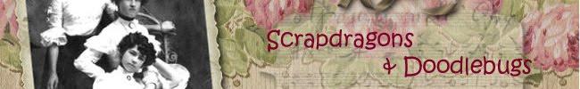 Scrapdragons & Doodlebugs