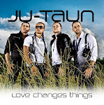 "Ju-Taun: ""Love Changes Things"""