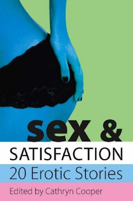 Sex and Satisfication - Stories