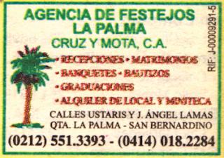AGENCIA DE FESTEJOS LA PALMA CRUZ Y MOTA, C.A. en Paginas Amarillas tu guia Comercial