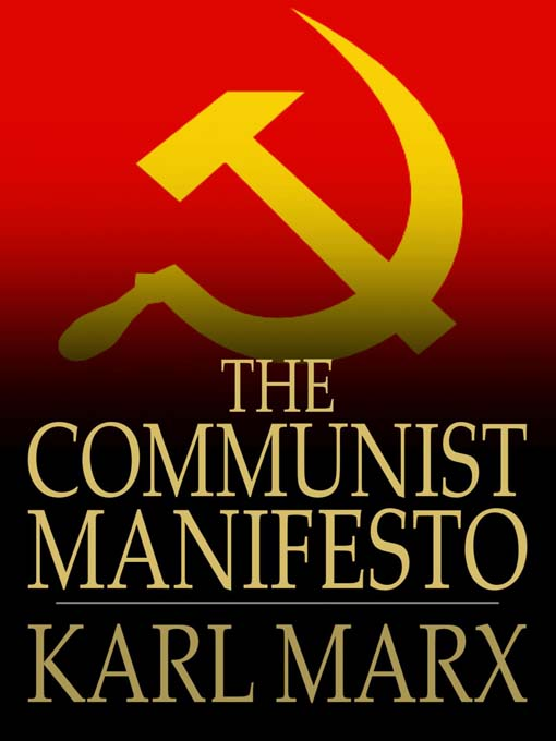 communist manefesto Excerpts from the communist manifesto (karl marx and friedrich engels) marx and engels used a couple of terms here that need to be clarified.