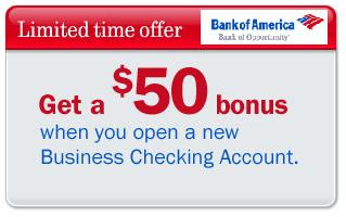 $50 Bank Signup Bonus - Bank of America Business Checking Account