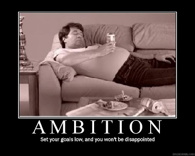 Ambition Demotivational Poster