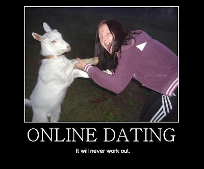 Online Dating Demotivational Poster