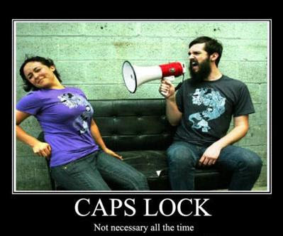Caps Lock Demotivational Poster