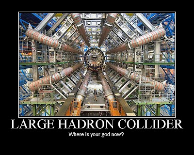 Large Hadron Collider Demotivational Poster