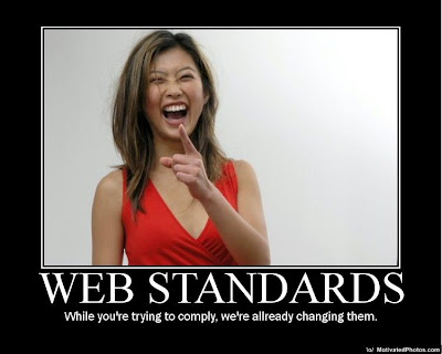 Web Standards Demotivational Poster