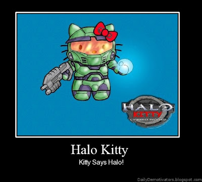 Halo Kitty Demotivational Poster