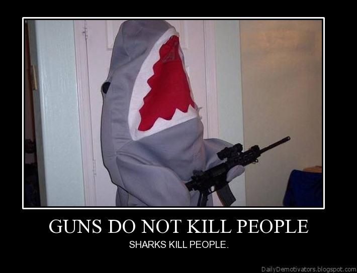 Guns do not kill people demotivational poster