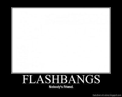 Flashbangs Demotivational Poster