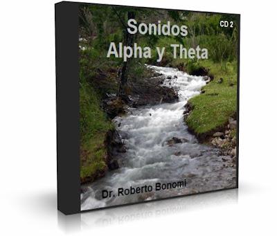 SONIDOS ALPHA Y THETA, Dr. Roberto Bonomi [ AUDIO CD ] – Ondas cerebrales para la meditación y relajación