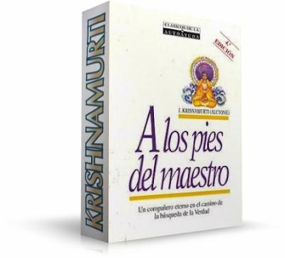 A LOS PIES DEL MAESTRO, Krishnamurti [ Audiolibro + Libro ] – Pautas para seguir un camino de realización interior y el desarrollo de conciencias.