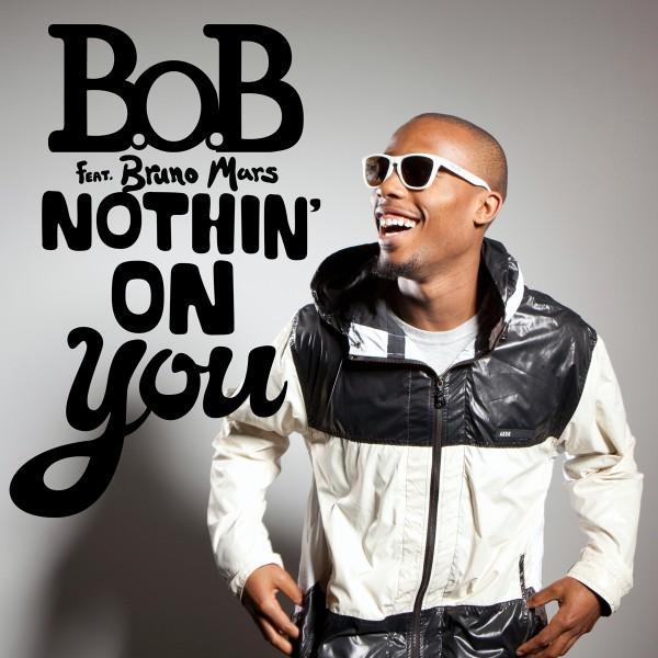 """B.o.B. ft. Bruno Mars – """"Nothing On You"""""""