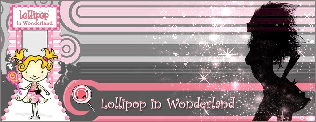 ✖ LOLLIPOP IN WONDERLAND ✖