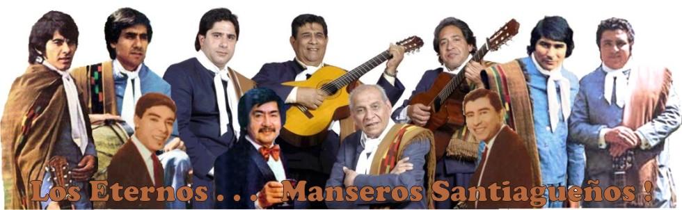 Los Eternos...      Manseros Santiagueños