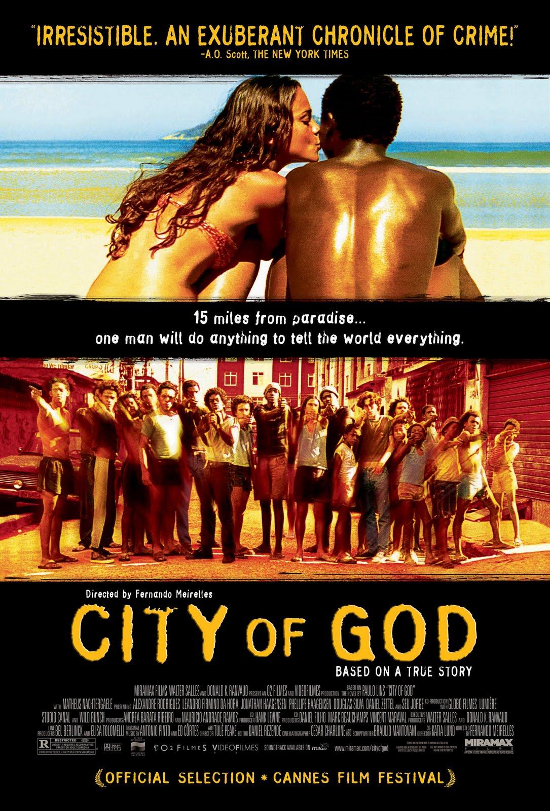 フェルナンド・メイレレス監督のシティ・オブ・ゴッドという映画
