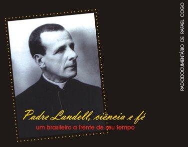 Padre Landell, ciência e fé