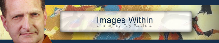 Images Within - A Blog by Jay Batista