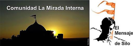 COMUNIDAD LA MIRADA INTERNA,  de El Mensaje de Silo