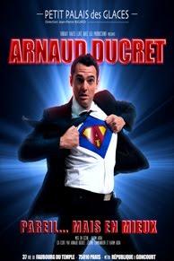 Critikator: Arnaud Ducret \