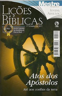 Atos dos Apótolos (lições bíblicas 1° trimestre 2011)